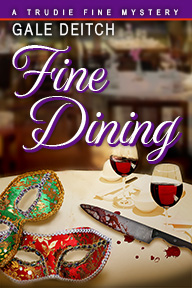 """Fine Dining"" - Book 2 in the Trudie Fine Mystery Series - available now!"